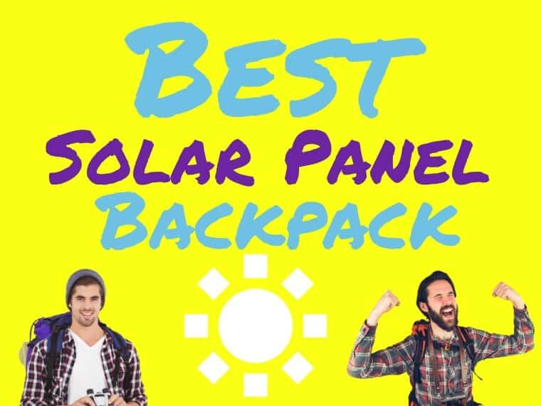 Best solar panel backpack
