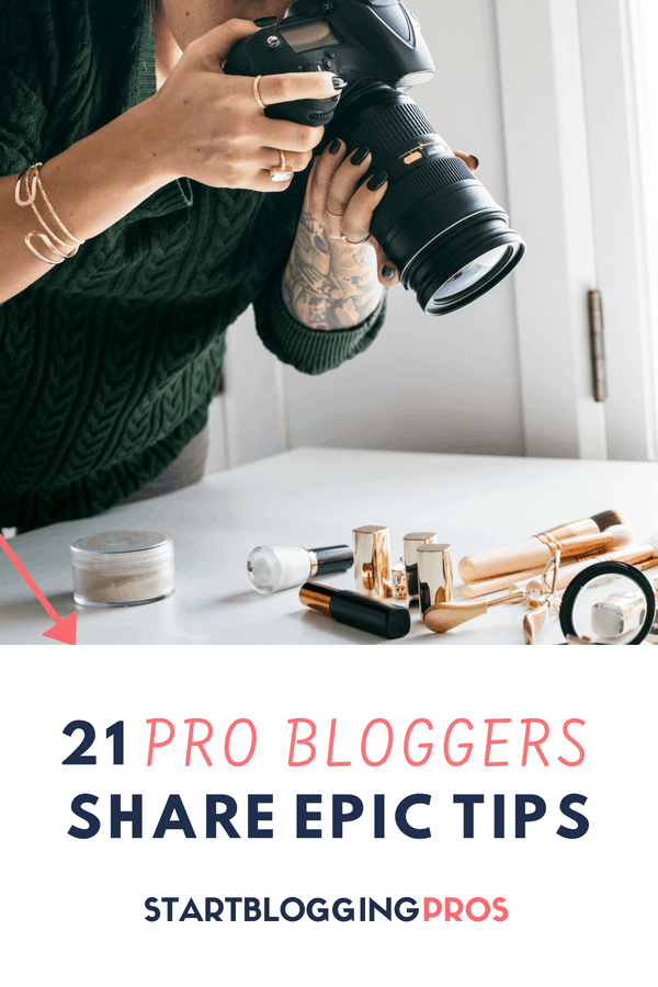 21 Blogging Tips For New Bloggers From Pros