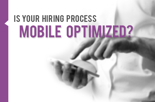 is your hiring mobile optimized