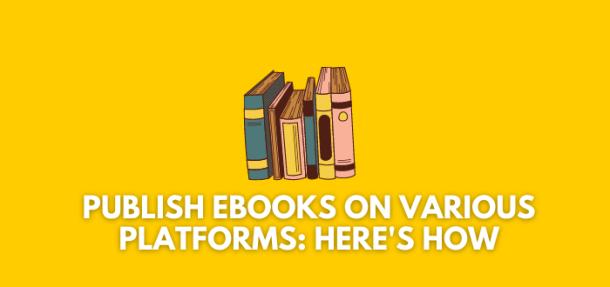 Where Can I Publish eBooks Besides Kindle Publishing?