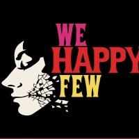 Have You seen? We Happy Few
