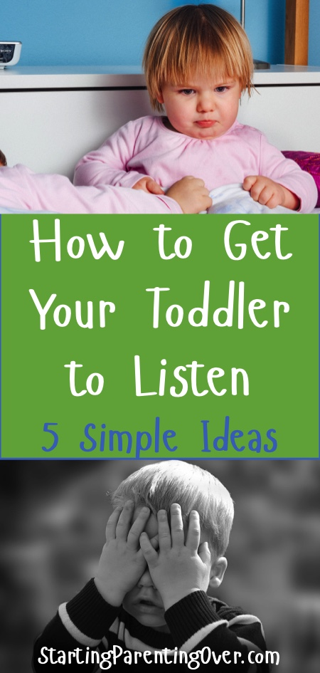 Parenting toddlers is a struggle. It seems no matter what you try, you just can't figure out how to get your toddler to listen. Try out these five simple tips!