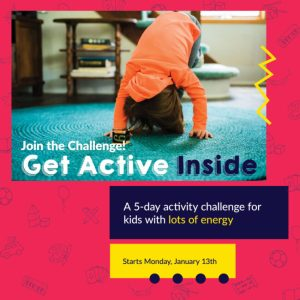 Join the Get Active Inside Challenge for your little ones today!