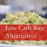 5 Low Carb Rice Substitutes