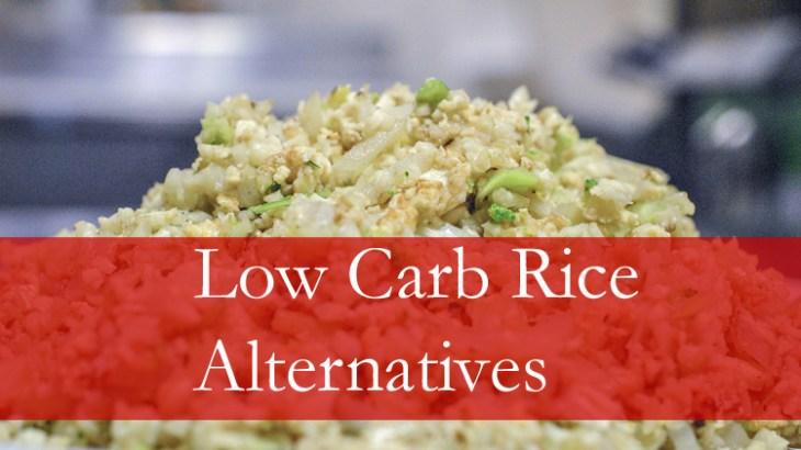 Low Carb Rice Substitutes