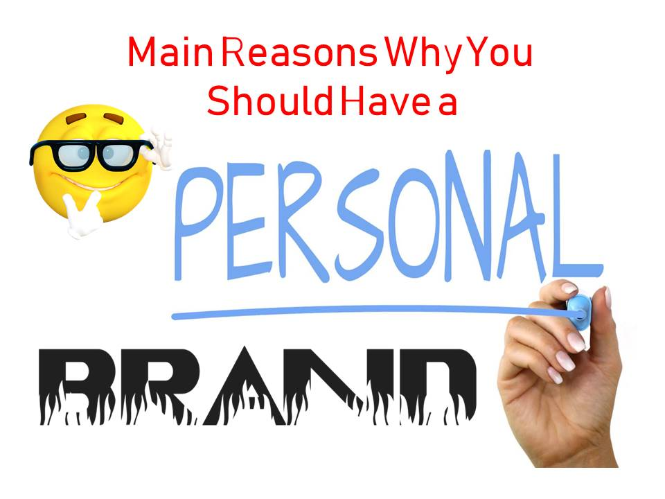 reasons to have a personal brand