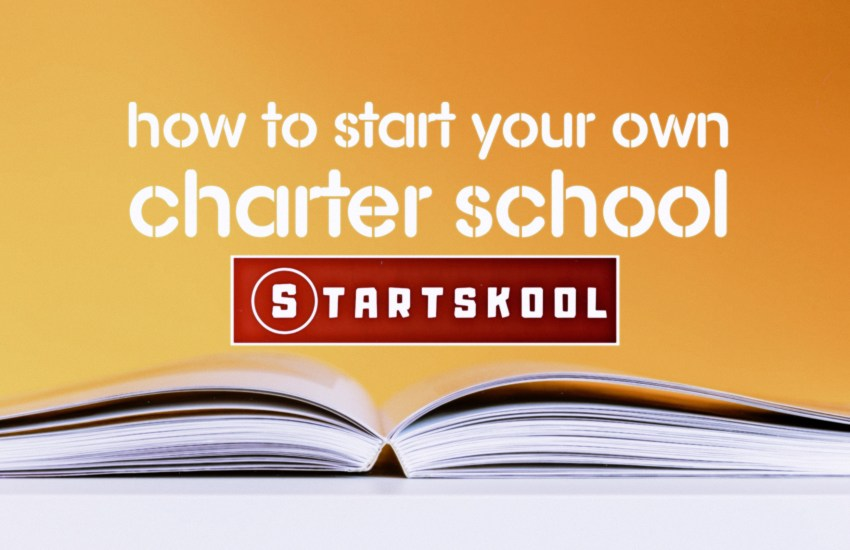 How to Start your Own Charter School