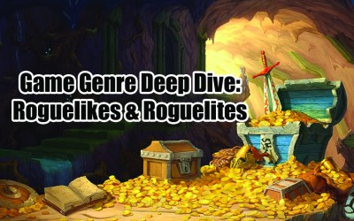 Game Genre Deep Dive: Roguelike and Roguelites