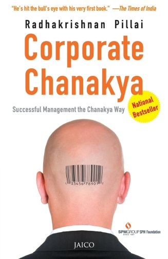 Corporate Chanakya Paperback Successful Management The Chanakya Way – Radhakrishnan Pillai - Startup Archive - Books For Indian Entrepreneurs