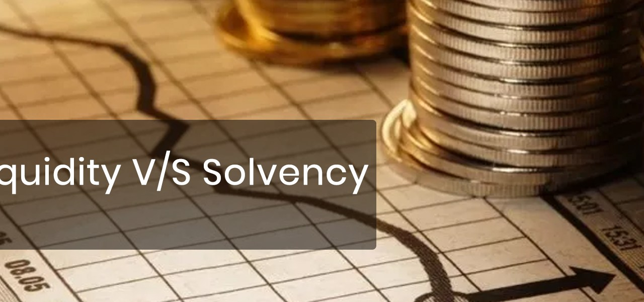 Liquidity vs Solvency