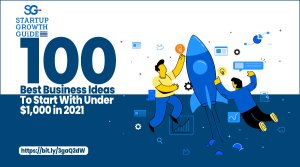 Read more about the article 100 Best Business Ideas To Start With Under $1,000 in 2021
