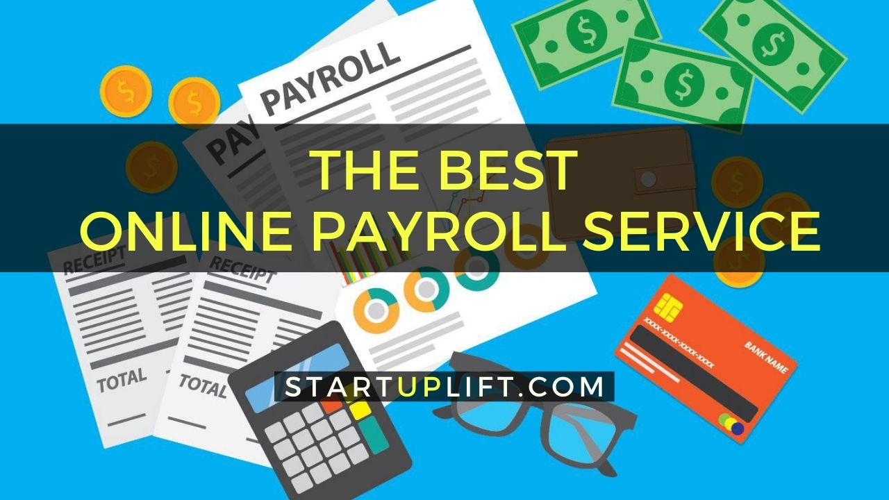 The Best Online Payroll Service