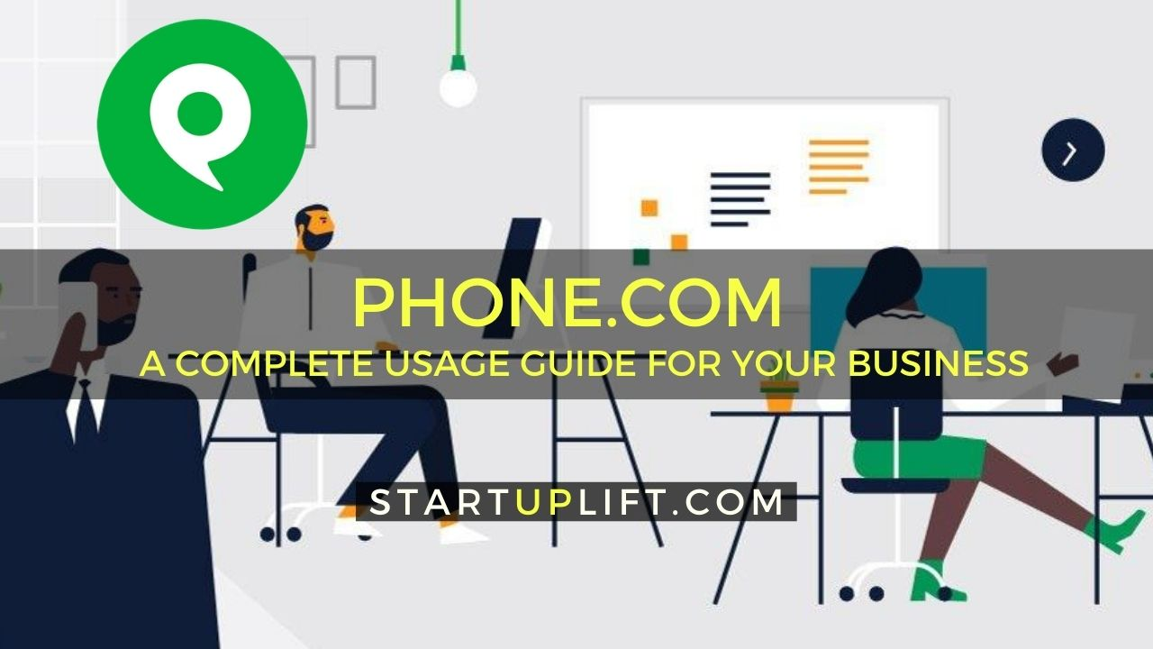 A Complete Guide to Using Phone.com for Your Business