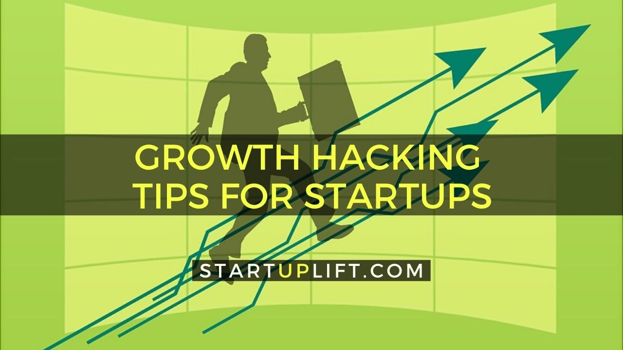 Growth Hacking Tips for Startups