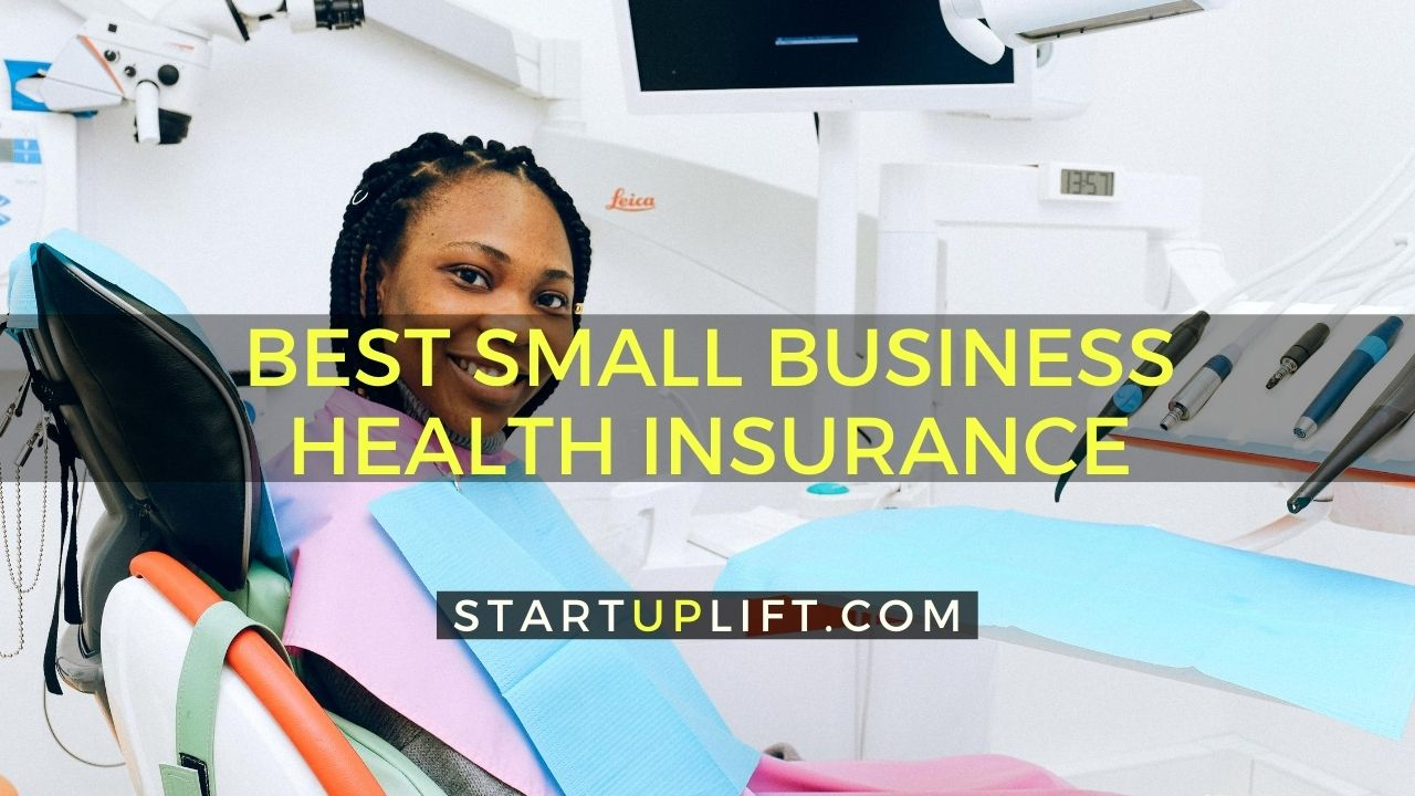 Best Small Business Health Insurance