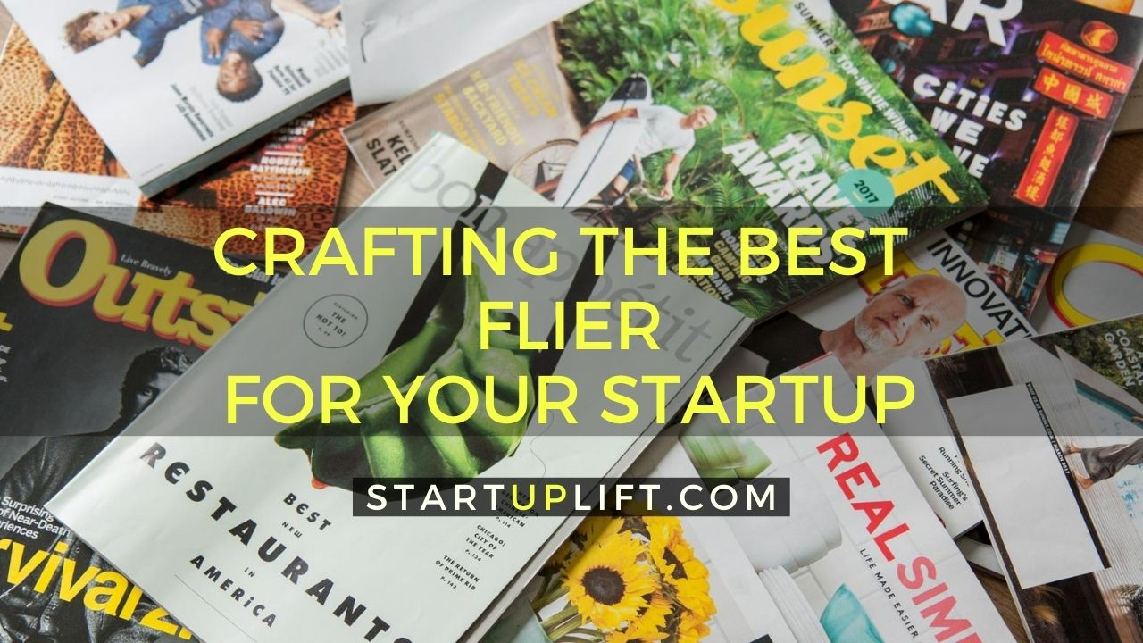 Crafting the Best Flier for Your Startup