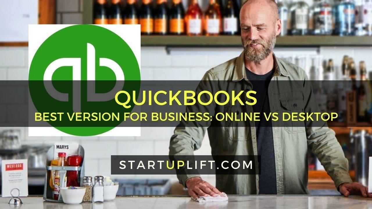 QuickBooks Best Version for Business - Online vs Desktop