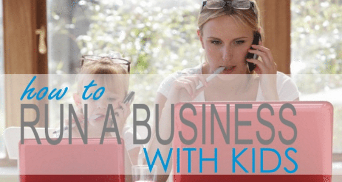 How to run a business with kids