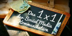 Das 1x1 der Social-Media-Kommunikation