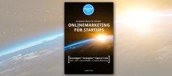 Onlinemarketing für StartUps: Unser Buch ist da!