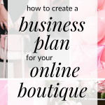 Starting an online boutique? You need a business plan. Click through to access my free one page business plan for online boutiques