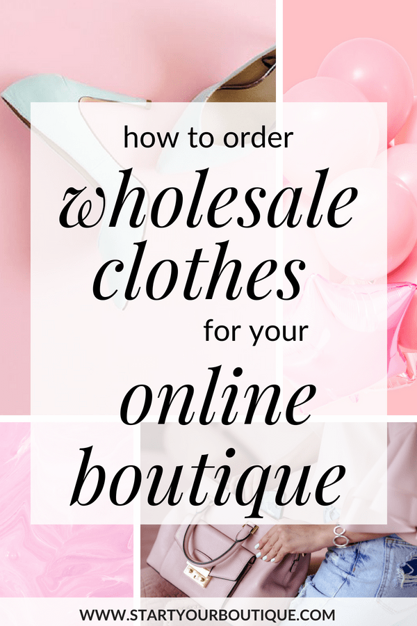 how to order clothes for your online boutique