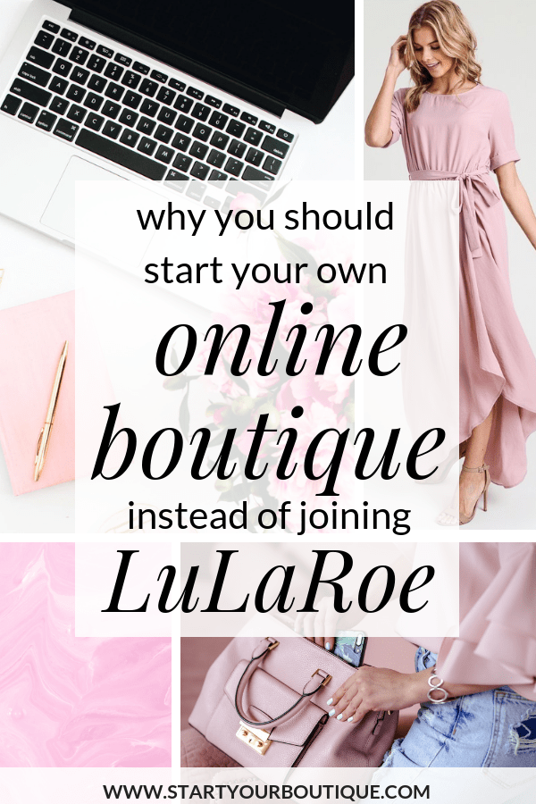 if you have a lularoe business or you want to become a lularoe consultant you're better served starting your own online boutique business. Click through to read why you should start your online boutique instead of becoming a lularoe consultant