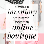 Want to start an online boutique? Interested in learning how to find wholesalers for an online boutique or where to buy wholesale clothing for your boutique? Before buying clothing you may be wondering how much inventory you will need to start your online boutique. Click through to download my inventory guide!