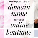 If you're going to start an online boutique business, then one of the first things you'll need to do is buy a domain name. This post will teach you all the basics you'll need to get a domain name you love.