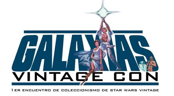 Tarragona acoge Galaxias Vintage Con, el primer encuentro de coleccionismo Star wars Vintage