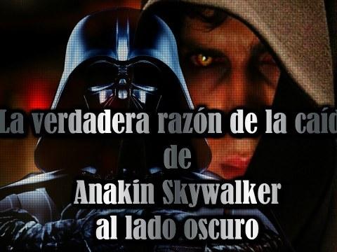 La VERDADERA razón de la caída de Anakin Skywalker al lado oscuro 5
