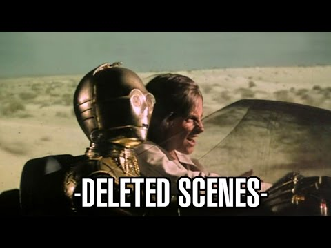 Star Wars: A New Hope - Deleted Scenes
