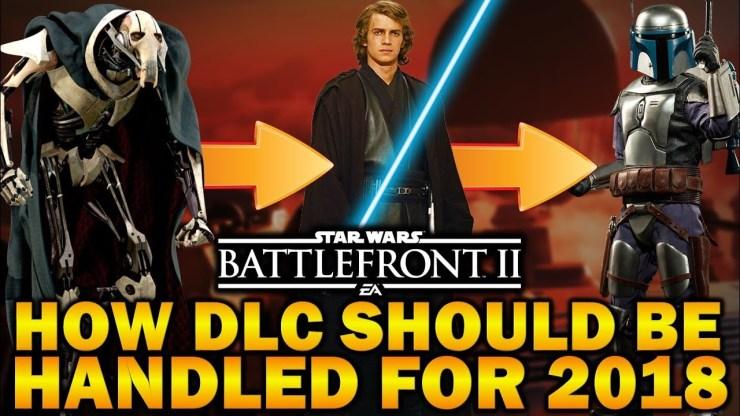 HOW DLC SHOULD BE HANDLED FOR 2018! Star Wars Battlefront 2