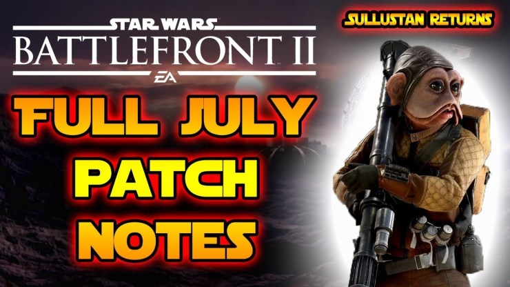 July Full Patch Notes & Release Date! Sullustan Skin, New Game Mode & More! Star Wars Battlefront 2!