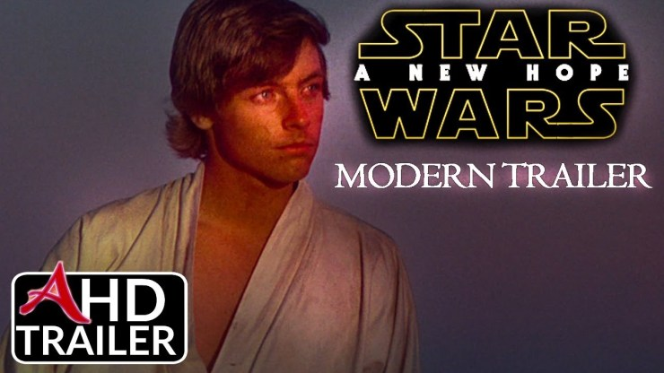Star Wars: A New Hope - Modern Trailer (2018)