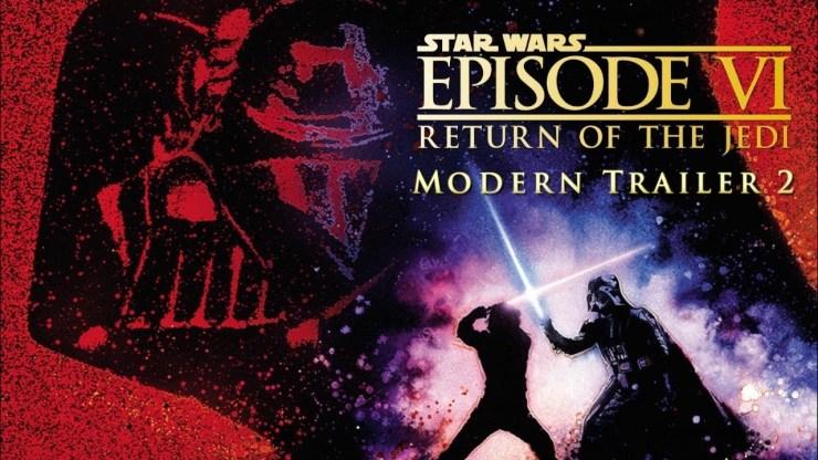 Star Wars: Return of The Jedi - Modern Trailer 2 1