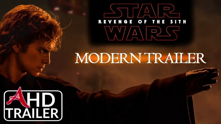 Star Wars: Revenge Of The Sith - Modern Trailer (2018) 1