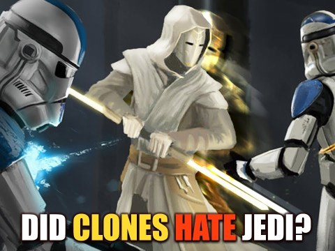 Why Clone Troopers Hated the Jedi - Star Wars The Clone Wars