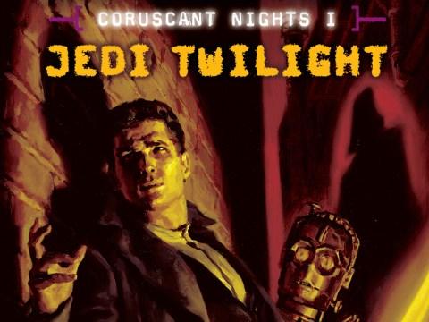 Coruscant Nights I: Jedi Twilight