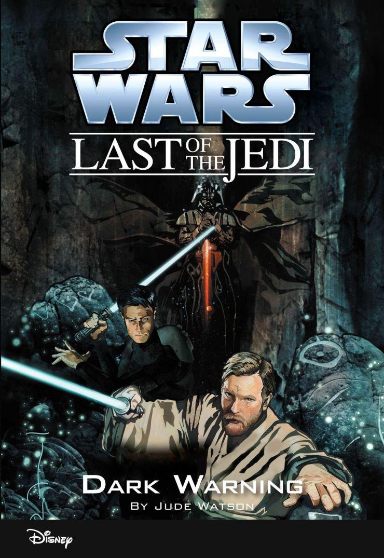 The Last of the Jedi: Dark Warning