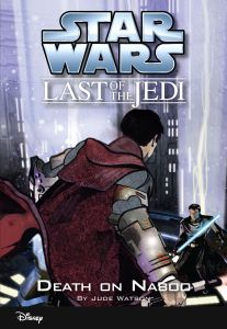 The Last of the Jedi: Death on Naboo