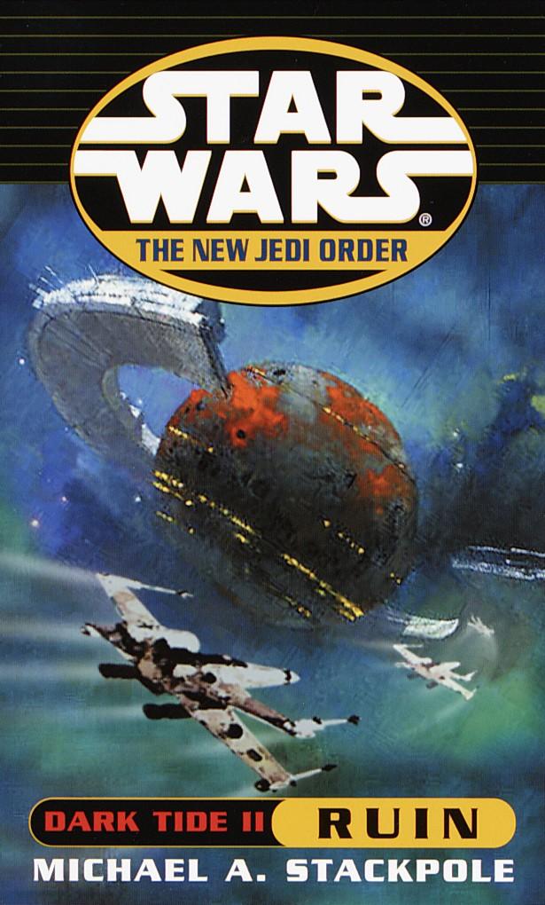 The New Jedi Order: Dark Tide II: Ruin