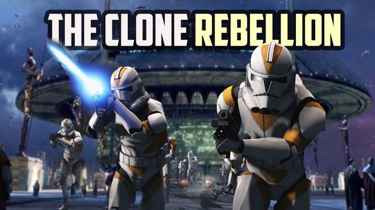 What if the Clones Rebelled Against the Empire?