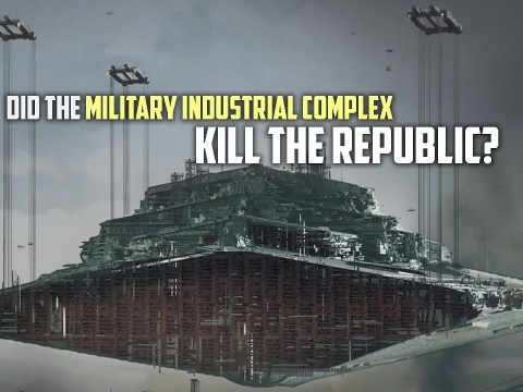 Did the Military Industrial Complex Destroy the Republic? 1