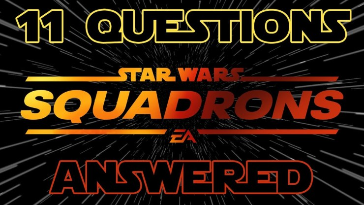 Star Wars: Squadrons - Your Questions Answered!