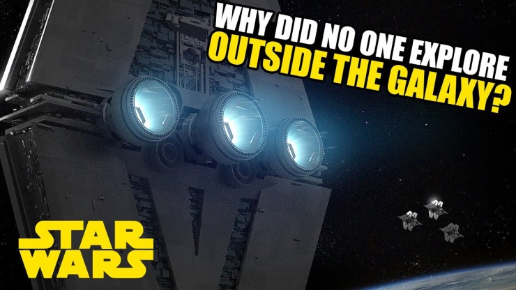 Why did no one explore OUTSIDE the Star Wars Galaxy? 1
