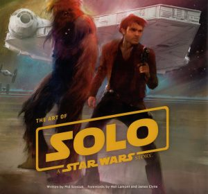 The Art of Solo – A Star Wars Story