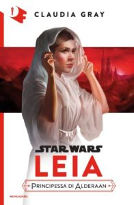 Leia: Principessa di Alderaan (Mondadori)