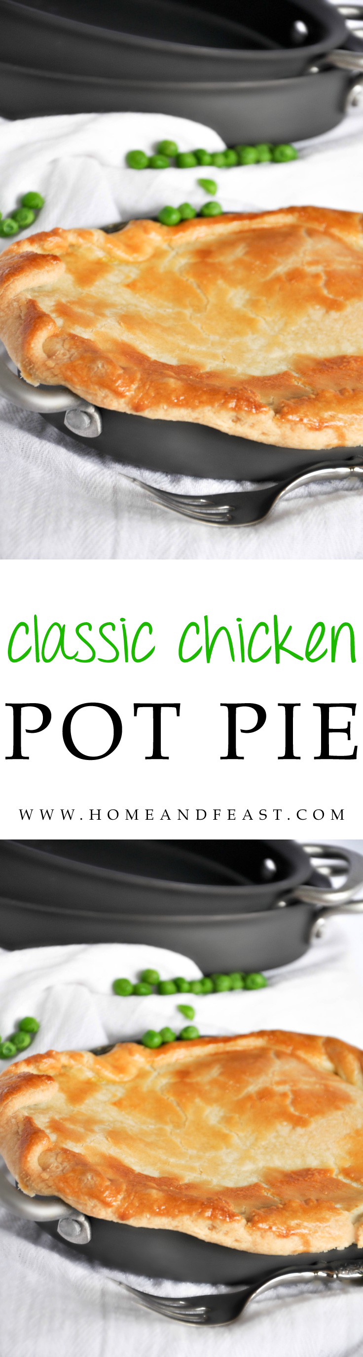 Classic Chicken Pot Pie by Home & Feast