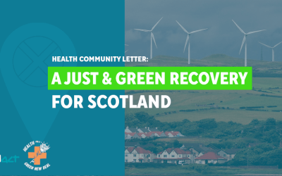 Health community letter to the First Minister ─ A Just & Green Recovery for Scotland